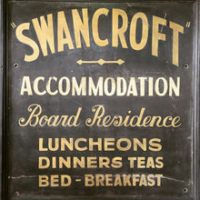 Load image into Gallery viewer, Vintage painted trade sign - 'Swancroft'