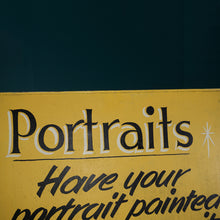 "Load image into Gallery viewer, Hand-Painted ""PORTRAITS"" Advertising Board"