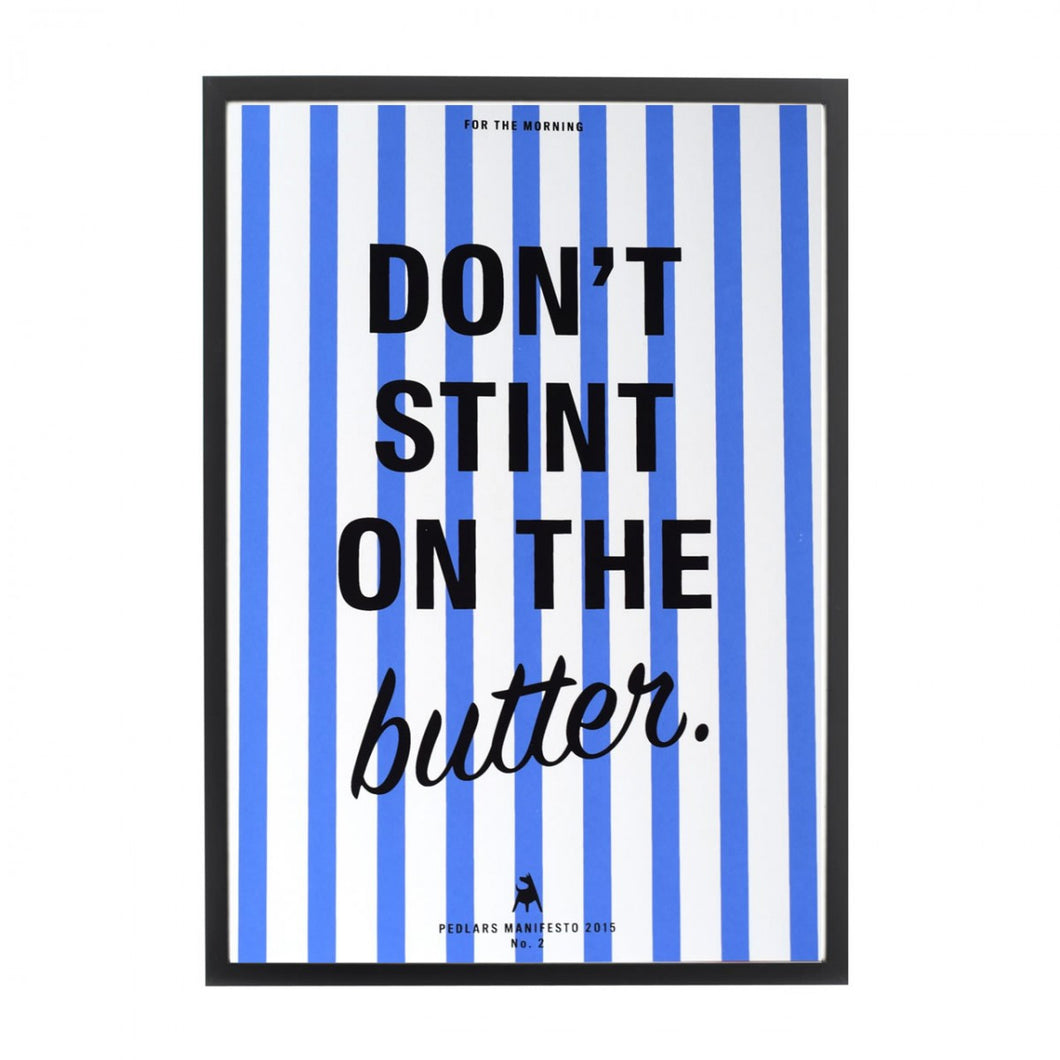 Pedlars Manifesto No 2 - Dont Stint on The Butter