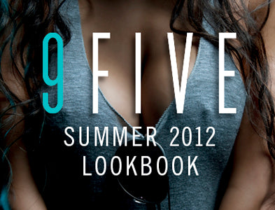9FIVE 2012 SUMMER LOOKBOOK