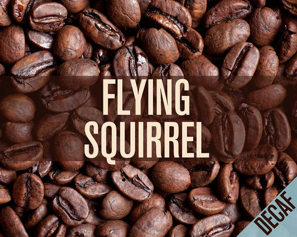 Flying Squirrel Decaf