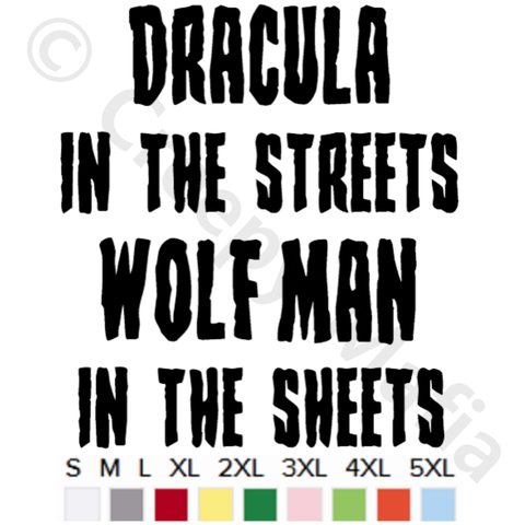 Dracula In The Streets Tee - Black Lettering