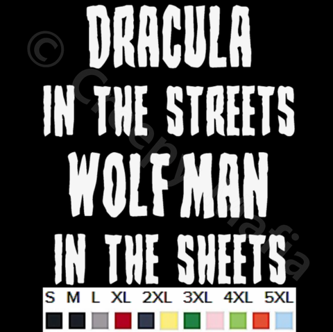 Dracula In The Streets Tee - White Lettering