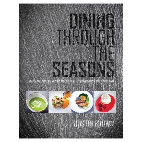 Meze Publishing Dining through the Seasons - Justin Brown