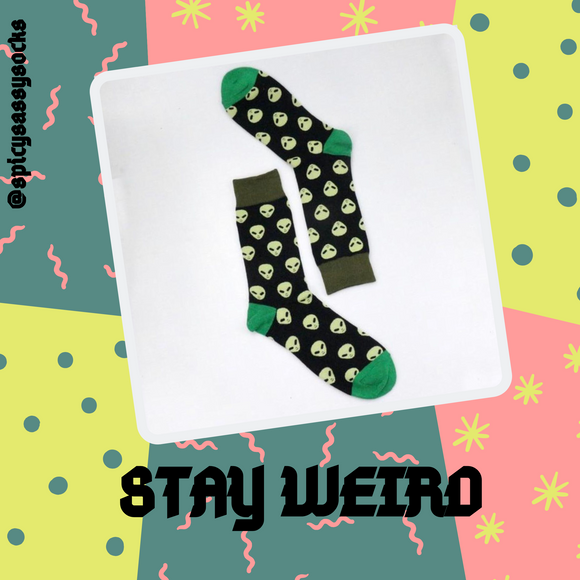 Stay Weird - Spicy Sassy Socks