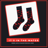 It's In The Water - Spicy Sassy Socks