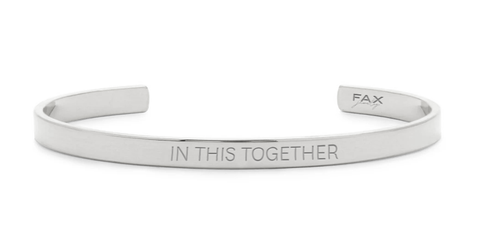 FAX Jewelry | In This Together Cuff Bracelet | Stainless Steel | Benefitting GLAM4GOOD COVID-19 Critical Aid Fund