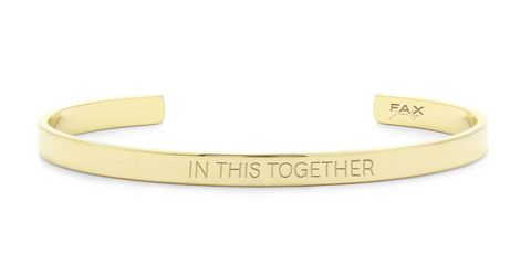 FAX Jewelry | In This Together Cuff Bracelet | 18K Gold | Benefitting GLAM4GOOD COVID-19 Critical Aid Fund