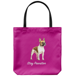 French Bulldog - Stay Pawsitive - Tote Bag