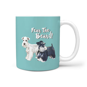 Fear The Beard Schnauzers Mug