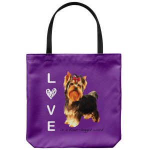 Yorkshire Terrier - LOVE is a four legged word - Tote Bag