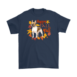 Happy Fall Y'all French Bulldog Unisex T-Shirt