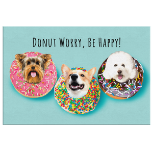 "Custom ""Donut Worry, Be Happy"" Rectangular Canvas"
