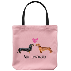 Dachshund  We Be-Long Together Tote Bag