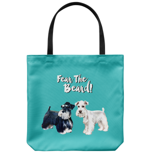 Fear The Beard Schnauzers Tote Bag