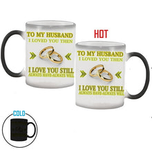 Load image into Gallery viewer, To My Wife / Husband mug magic color changing coffee mug