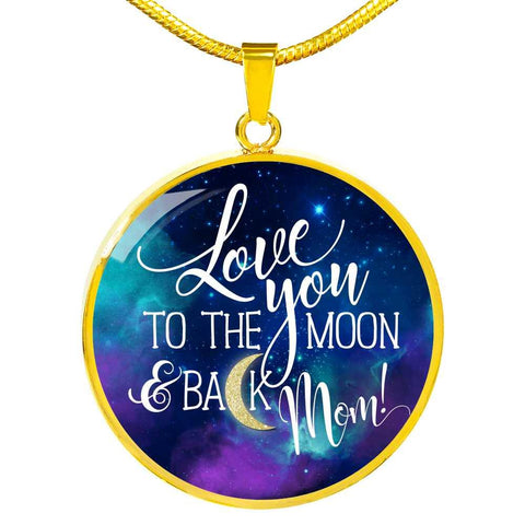 Love You to The Moon Back Mom Circle Pendant Necklace