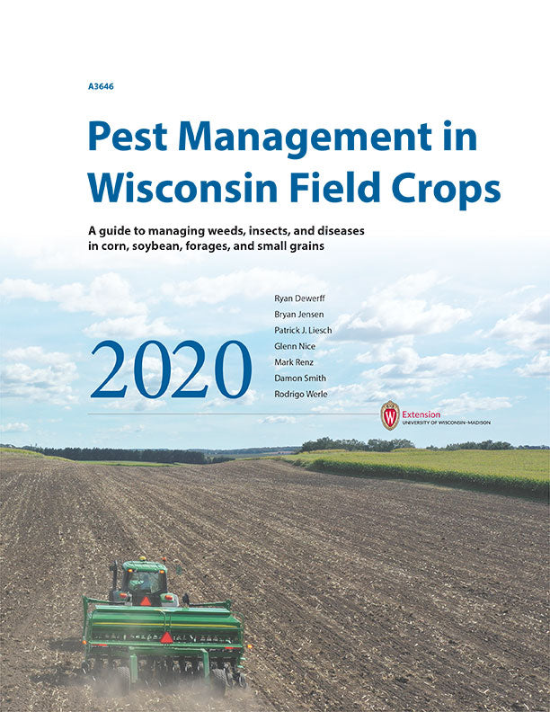 Pest Management in Wisconsin Field Crops—2020