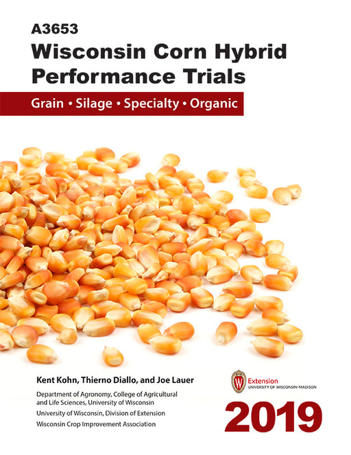 Wisconsin Corn Hybrid Performance Trials—2019