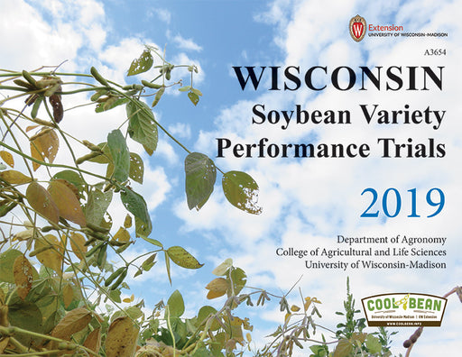 Wisconsin Soybean Variety Performance Trials—2019