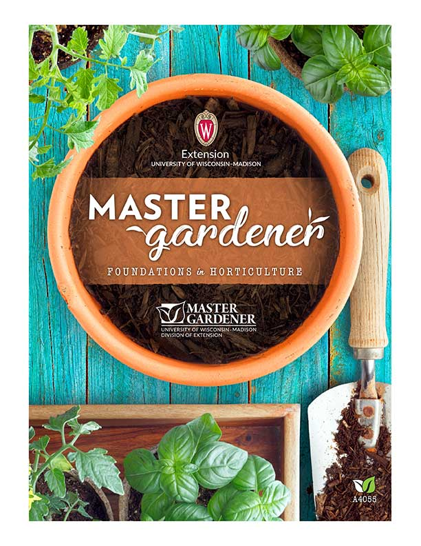 Extension Master Gardener Manual: Foundations in Horticulture