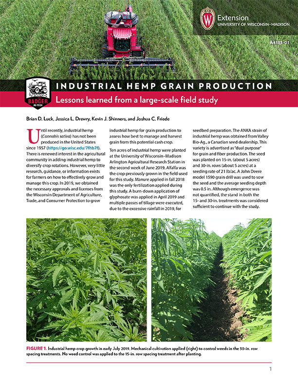 Industrial Hemp Grain Production: Lessons Learned from a Large-Scale Field Study