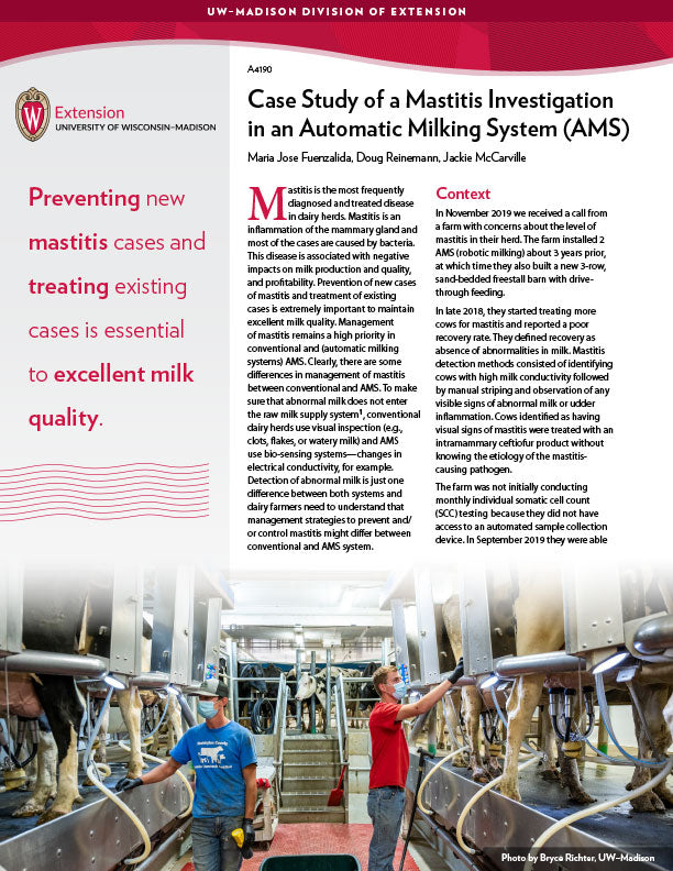 Case Study of a Mastitis Investigation in an Automatic Milking System (AMS)