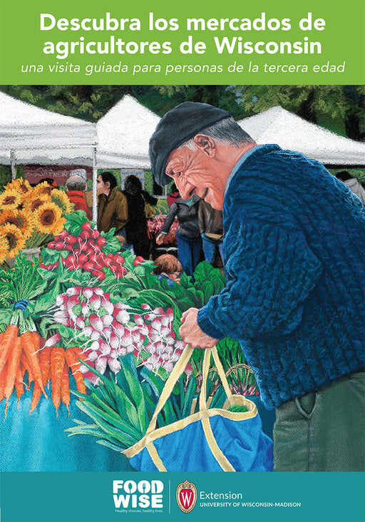 Discover Wisconsin Farmers' Markets Senior Participant Guide (Spanish)