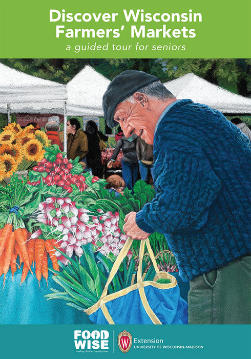 Discover Wisconsin Farmers' Markets Senior Participant Guide (English)