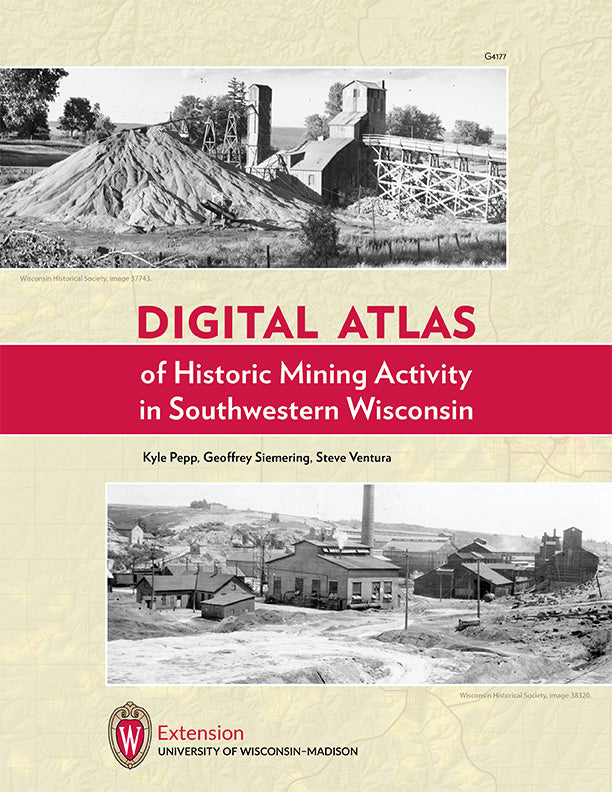Digital Atlas of Historic Mining Features in Southwestern Wisconsin