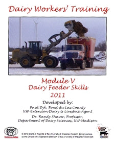 Dairy Workers' Training Module V: Dairy Feeder Skills 2011