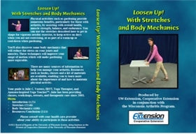 Loosen Up! With Stretches and Body Mechanics