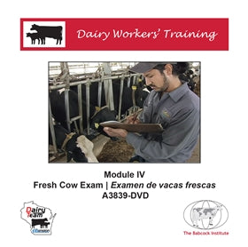Dairy Workers' Training Module IV: Fresh Cow Exams
