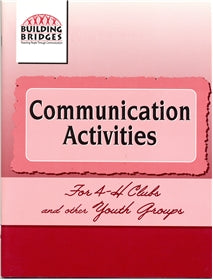 Communication Activities for 4-H Clubs