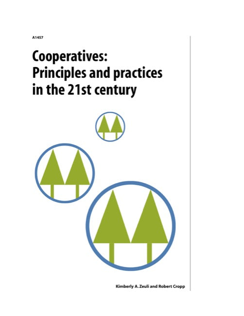 Cooperatives: Principles and Practices in the 21st Century
