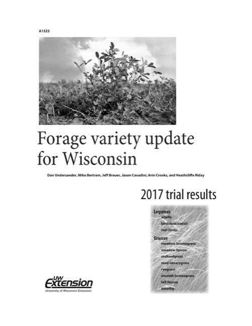 Forage Variety Update for Wisconsin—2017 Trial Results