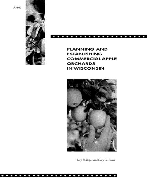 Planning and Establishing Commercial Apple Orchards in Wisconsin