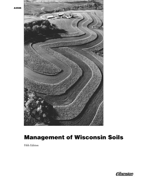Management of Wisconsin Soils