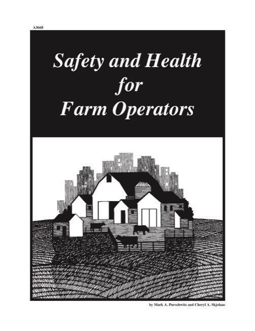 Safety and Health for Farm Operators