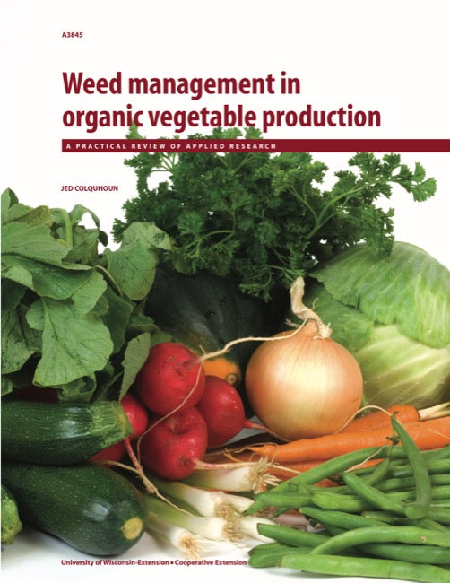 Weed Management in Organic Vegetable Production: A Practical Review of Applied Research