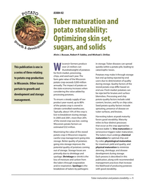 Tuber Maturation and Potato Storability: Optimizing skin set, sugars, and solids
