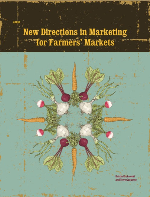 New Directions in Marketing for Farmers' Markets