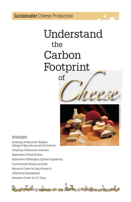 Understand the Carbon Footprint of Cheese: Sustainable Cheese Production
