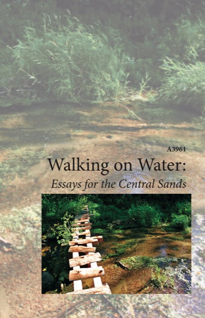 Walking On Water: Essays for the Central Sands