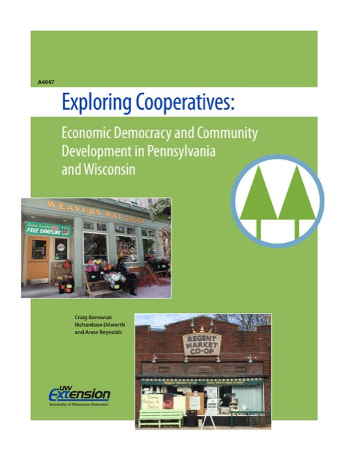 Exploring Cooperatives: Economic Democracy and Community Development in Pennsylvania and Wisconsin