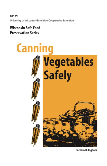 Canning Vegetables Safely