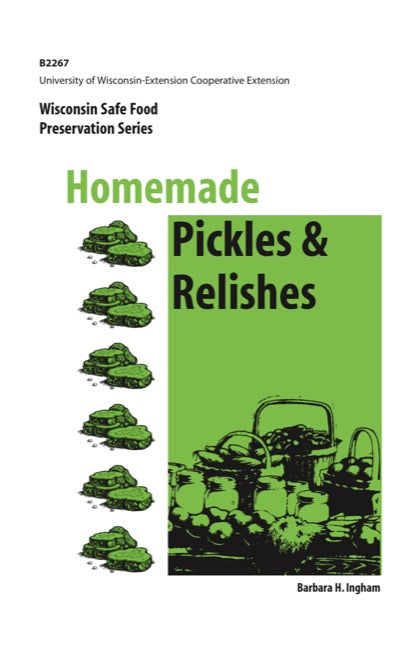 Homemade Pickles and Relishes