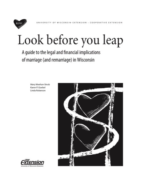Look Before You Leap: A Guide to the Legal and Financial Implications of Marriage (and Remarriage) in Wisconsin