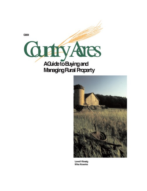 Country Acres: A Guide to Buying and Managing Rural Property