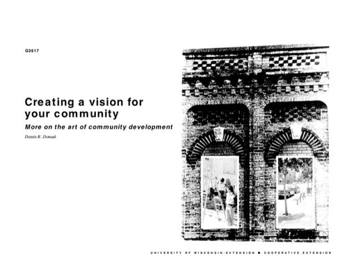 Creating a Vision for Your Community—More on the Art of Community Development